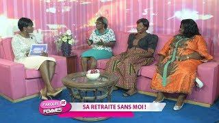 PAROLE DE FEMMES(SA RETRAITE SANS MOI !)DU MARDI 28 MAI 2019 - EQUINOXE TV