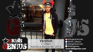 Vershon - 7 Days (Raw) Ova Dweet Riddim - May 2016