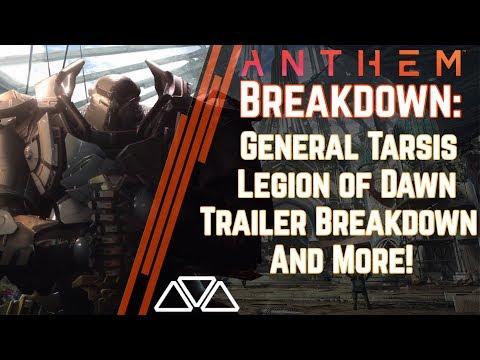 Anthem News: The First Javelins, General Tarsis' Legends & New Trailer Breakdown!