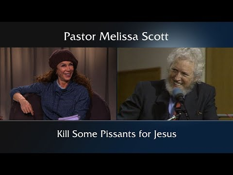 Kill Some Pissants for Jesus Featuring Dr. Gene Scott by Pastor Melissa Scott