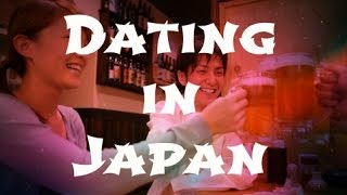 Dating in Japan Pt.1
