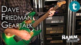NAMM 2018 | New Friedman Amps & Guitars | Demo feat. Dave Friedman