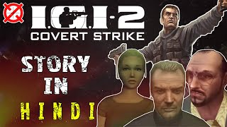 I.G.I.-2: Covert Strike Story Explained In Hindi