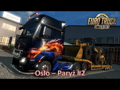 Euro Truck Simulator 2 (Oslo - Paryż) #2