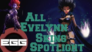 All Evelynn Skins Spotlight - League of Legends Skin Review [HD]