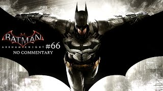 Batman Arkham Knight (Xbox One) - Part 66 - I am Vengeance! [NO COMMENTARY]