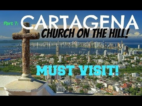 LA POPA CHURCH in CARTAGENA COLOMBIA   THINGS TO DO IN CARTAGENA COLOMBIA