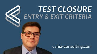 Test Closure (entry and exit criteria)