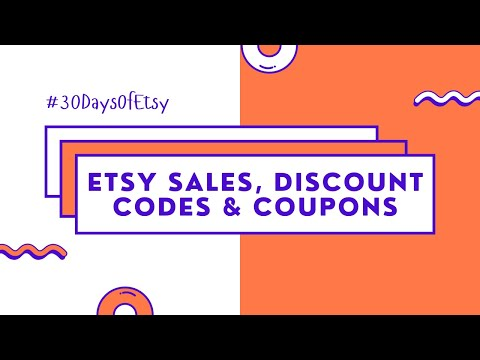 How To Set Up Sales, Discount Codes & Coupons For Your Etsy Shop   How to Start an Etsy Shop