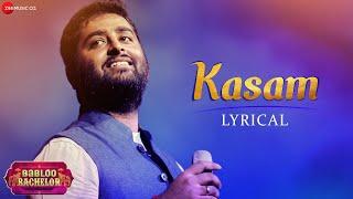 Kasam | Arijit Singh |  Jeet Gannguli | Rashmi Virag | Babloo Bachelor