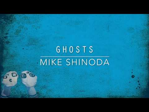 Ghosts (Lyric Video) - Mike Shinoda