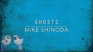 Ghosts (Lyric Video) - Mike Shinoda