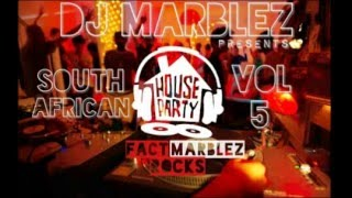 DJ Marblez SA House Mix Vol 5
