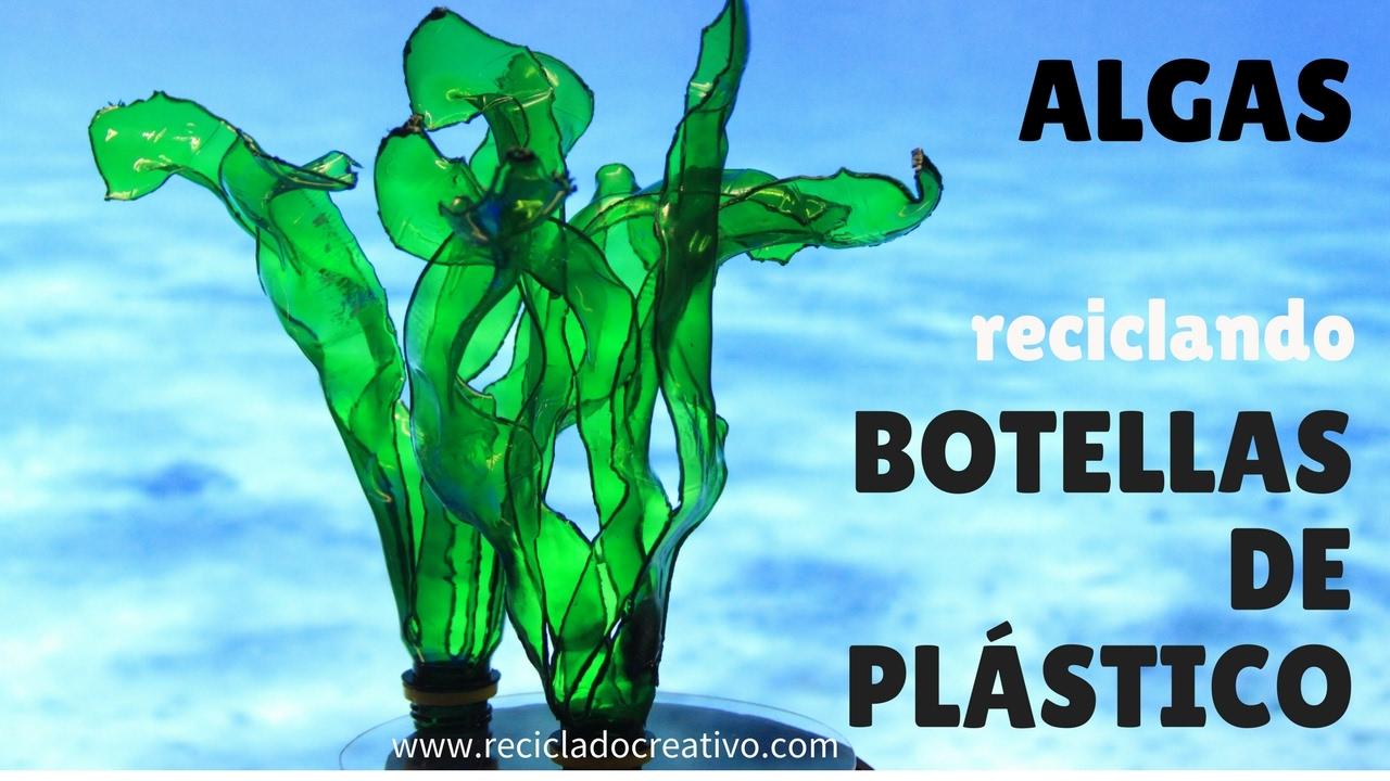 cmo hacer hojas verdes algas marinas con botellas de plstico seaweed out of plastic bottles