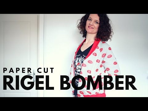 Podcast couture : Rigel Bomber de Papercut