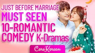 TOP 10 ROMANTIC-COMEDY KOREAN DRAMAS TO WATCH BEFORE MARRIAGE 😍