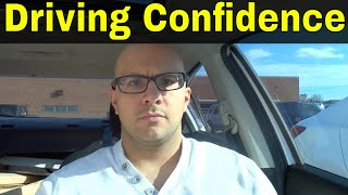 How To Be A More Confident Driver