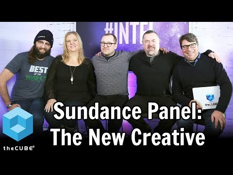 Sundance Panel - The New Creative at Intel Tech Lounge
