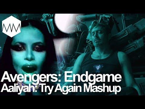 ▲ Avengers Endgame X Aaliyah Try Again Mashup