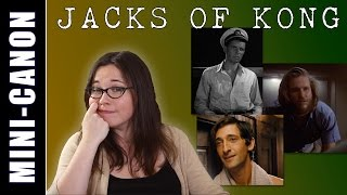 Loose Canon: The Jacks of King Kong