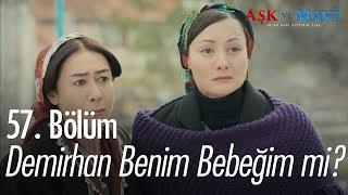 Fatma, Demirhan'ın onun bebeği olduğunu öğreniyor  Aşk ve Mavi 57. Bölüm