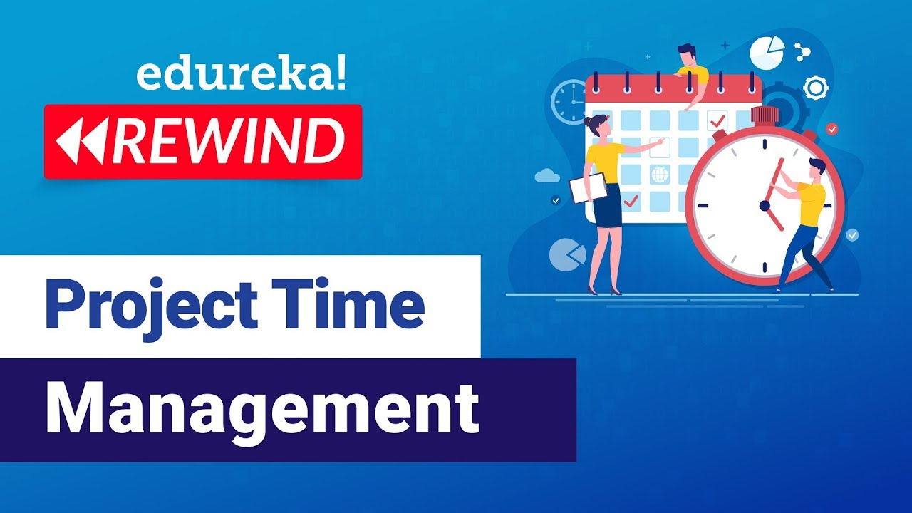 Project Time Management Tutorial | PMP® Certification Training