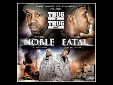 Young Noble & Hussein Fatal  - Get it how u get it