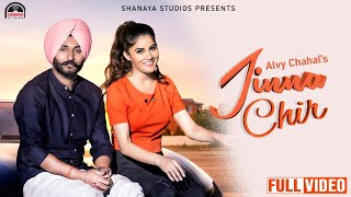 Jinna Chir  (Official Video) Alvy Chahal| Prabh Grewal | Latest Punjabi Song 2020 | Shanaya Studios