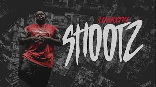 SHOOTZ: FEATURING A1NYOCITY