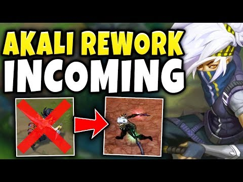 RIOT CONFIRMS HUGE AKALI CHANGES (MULTIPLE SOURCES) NEW AKALI REWORK!?! - League of Legends: