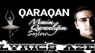 QaraQan - Mənim Qaranlığım Sözləri [Lyrics] - LyricsAZE