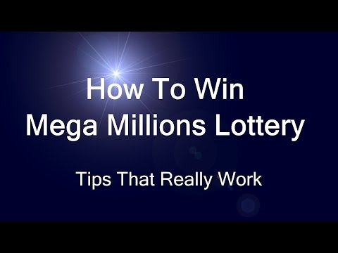 How To Win Mega Millions Lottery – Tips That Really Work