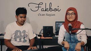 FAKBOY - OCAN SIAGIAN (cover) By Nindy Sukma