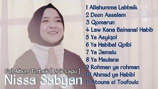 [16.50 MB] NISSA SABYAN Full Album TERBARU Allahumma Labbaik [ Lirik Lagu]