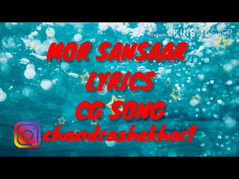 Mor Sansaar Cg Song Lyrics