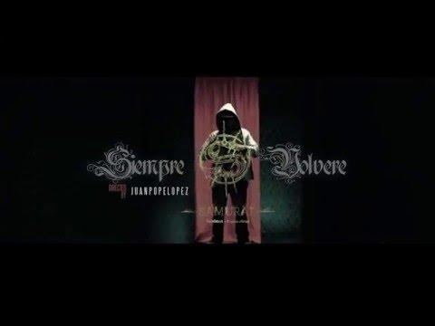 SAMURAI - SIEMPRE VOLVERE (VIDEO OFICIAL)