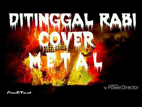 DITINGGAL RABI-METAL COVER INSTRUMENTAL