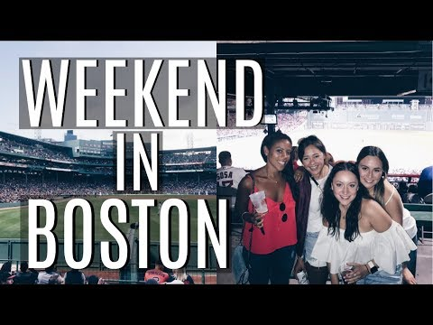 WEEKEND IN BOSTON   FOLLOW ME AND MY FRIENDS AROUND