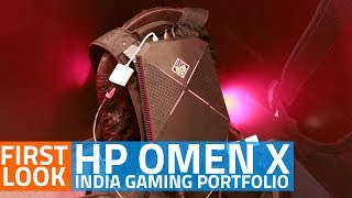 HP Omen X PC Gaming Products in India: First Look