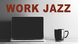 Jazz For Work - Relaxing Saxophone Jazz - Background Smooth Jazz