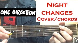 """One Direction """"Night Changes"""" Guitar Cover / Chords"""