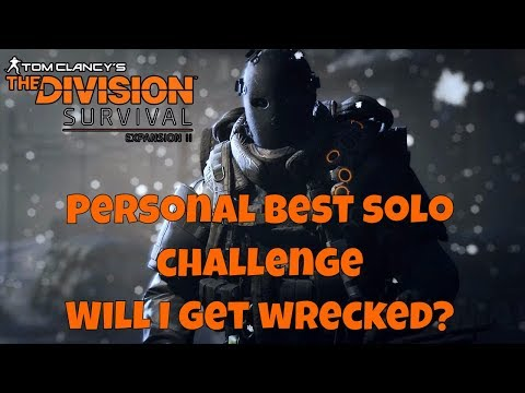 The Division - Survival PvP Solo Challenge - Trying to beat 29256 score