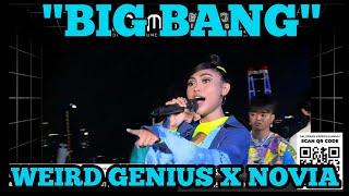 BIG BANG - WEIRD GENIUS X NOVIA BACHMID (LIVE GRAND LAUNCHING FOOM)