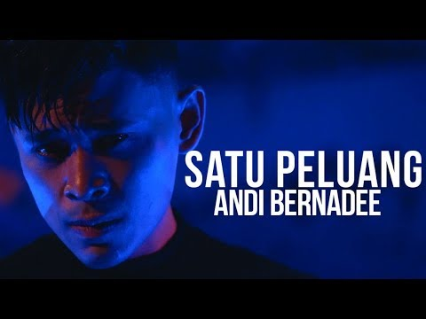 Free Download Andi Bernadee - Satu Peluang (official Music Video) Mp3 dan Mp4