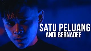 Andi Bernadee - Satu Peluang (Official Music Video) MP3