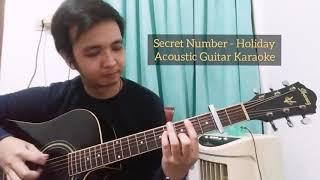 Secret Number (시크릿넘버) - 'Holiday' (Acoustic Guitar Karaoke /…