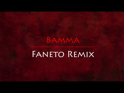 Bamma - Faneto Remix | Shot By The Sceneries