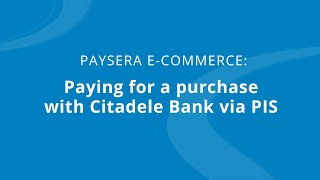 Paying For A Purchase With Citadele Bank Via PIS