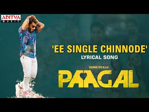 Ee Single Chinnode Song | Paagal Movie | Vishwak Sen | Lyrics