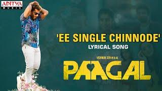 #EeSingleChinnode Lyrical | Paagal Songs | Vishwak Sen | Naressh Kuppili | Benny Dayal | Radhan Image